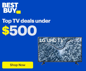 Best Buy Deal; Save $10 - $500 on Big Screen TVs
