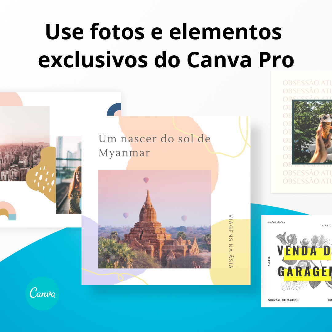 Use fotos e elementos exclusivos do Canva Pro