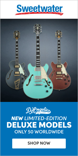 Sweetwater D'angelico Limited Edition Deluxe Models
