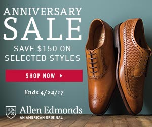Allen Edmonds Anniversary Sale 2017 – Save $150 on Selected Styles!