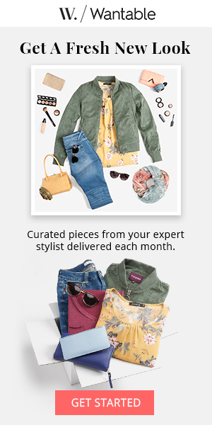 Wantable Style Edit (Fashion Subscription). The latest trends delivered to your doorstep. Receive 5-7 curated apparel and accessories items to try before you buy. Featuring the hottest styles from premium brands like Cupcakes & Cashmere and Hudson Jeans. Item prices are based on your personal preferences but usually range from $50 - $100 each.