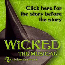 Buy Tickets to see Wicked!
