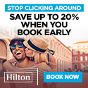 Up to 20% off Hilton hotels. Book Early!