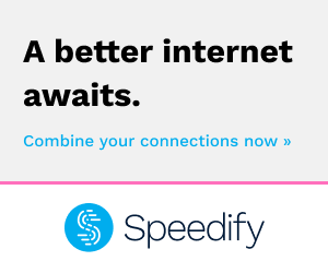Increase your Internet speed with Speedify. Try now for free!