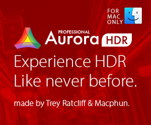 Aurora HDR Pro for Mac - Experience HDR Like never before - made by Trey Ratcliff and Macphun