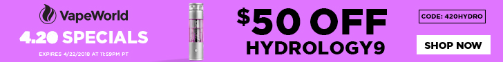 Advertisement and link for 4/20 Sale #2: get $50 OFF Hydrology9 and a FREE 4-piece aluminum grinder with code: 420HYDRO. Expires April 20, 2018 at 11:59PM Pacific Time.