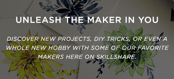 Unleash the maker in you