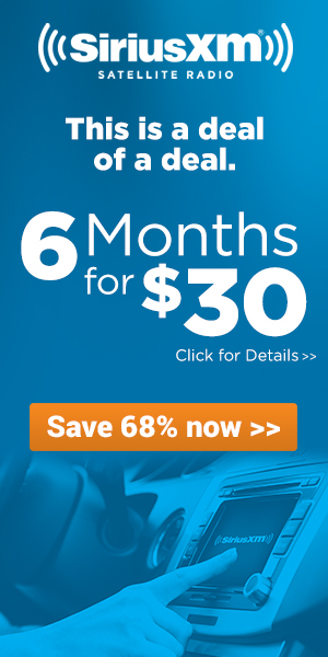 Click here to get 6 months Select Satellite Radio for $30 at SiriusXM.com