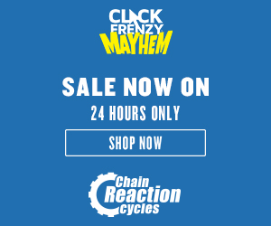 Chain Reaction Cycles - Click Frenzy Banners - 300x250