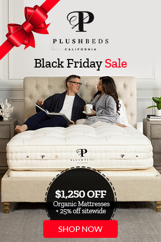 Black Friday Sale - $1,250 Off Organic Bedroom Mattresses + Plush Luxury Sheet Set + 25% off Toppers, Pillows, Bedding & Beds